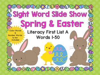 Sight Word Slide Show, Literacy First List A Words 1-50, Spring & Easter