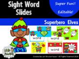 Sight Word Slides - Superhero Elf Theme (Editable)