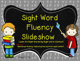 Sight Word Slideshow 24 Words NEW Fluency Practice!!