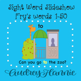 Sight Word Slideshow/PowerPoint, Fry Words 1-50