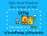 Sight Word Slideshow/PowerPoint, Fry Words 101-150