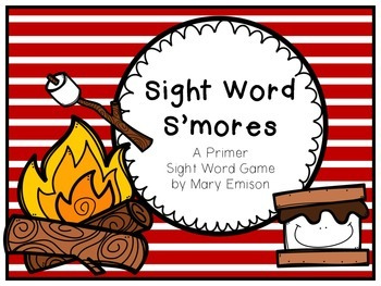 Sight Word S'mores!! A Primer Sight Word Game