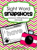 "Sight Word Snapshot - ""I have a..."" Sentence Writing Fluen"