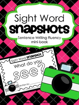 """Sight Word Snapshot - """"What do you SEE..."""" Sentence Writin"""