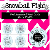 Sight Word Snowball Fight (Fast Assessment Flash Cards Words 101-150)