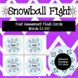 Sight Word Snowball Fight (Fast Assessment Flash Cards Words 51-100)