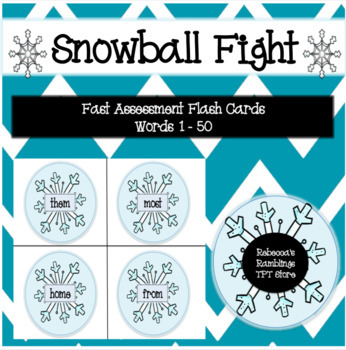 Sight Word Snowball Fight (First 50 FAST Assessment Sight Words)
