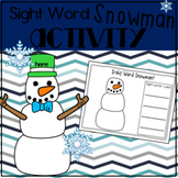 Sight Word Snowman Winter Literacy Center
