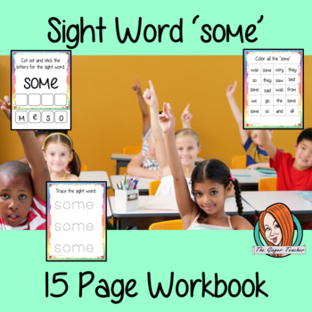 Sight Word 'Some' 15 Page Workbook