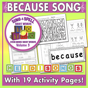 Sight Word BECAUSE Worksheets & Song - Heidi Songs