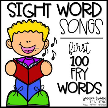 Sight Word Songs {First 100 Fry Words}