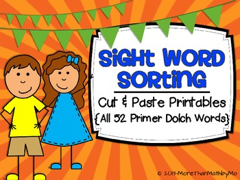 Sight Word Sorting - Cut & Paste Printables { ALL 52 Prime