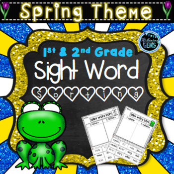 Sight Word Sorting Spring Theme - 1st & 2nd Grade Words