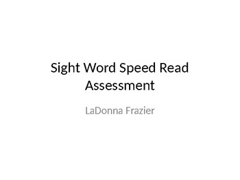 Sight Word Speed Read Assessment