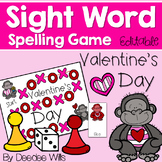 Sight Word Spelling Game ~ Valentine's Day ~ Editable