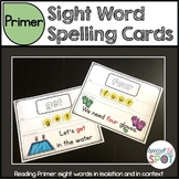 Sight Word Spelling Cards and Worksheets - PRIMER Level
