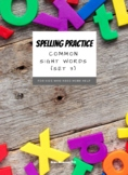 Sight Word Spelling Practice (Set 3)