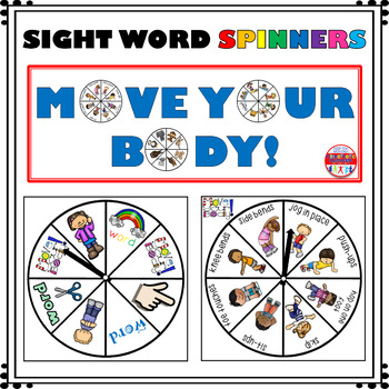 Sight Word Activity - Spinners - Move Your Body!