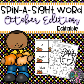 Sight Word Spinners October Edition