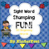 Sight Word Stamping FUN! For 50 High Frequency Words