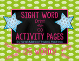 Sight Word Activity Sheets- Print and Go Sight Word Activities!