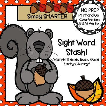 Sight Word Stash!:  NO PREP Squirrel Themed Board Game