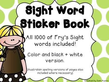 Sight Word Sticker Book (ALL 1000 of Fry's Sight Words)
