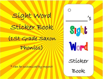 Sight Word Sticker Book (First Grade Saxon Phonics Words)(can be customized)