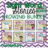 Sight Word Stories GROWING BUNDLE