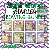 Sight Word Stories GROWING BUNDLE