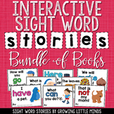 Sight Word Stories:  Interactive Sight Word Books Growing Bundle