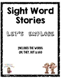 Sight Word Story List 5: Let's Explore (on, they, but, had)
