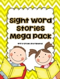 Sight Word Stories--Mega Pack--Ready to Print Sight Word Stories