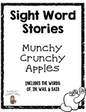 Sight Word Story List 3: Munchy Crunchy Apples (of, in, wa