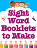 Sight Word Story Booklets to Make: Fun K-2 Reading Compreh