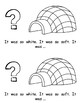 Sight Word Story List 12: The Igloo (did, what, so, see)
