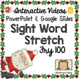 Sight Word Stretch - Fry 100 Santa
