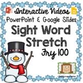 Sight Word Stretch - Fry 100 Snowman