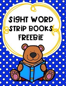 Sight Word Strip Books FREEBIE
