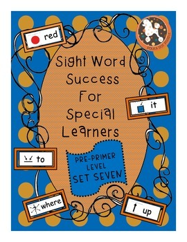 Sight Word Success PRE-PRIMER Set 7  (Dolch)