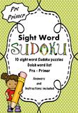 Sight Word Sudoku (Dolch Word List - Pre-Primer)