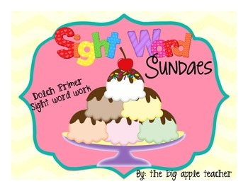 Sight Word Sundaes {Dolch Primer}