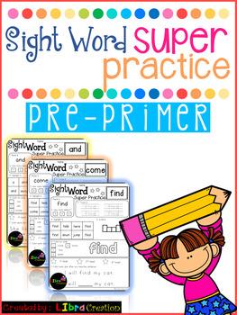 Sight Word Super Practice Pre-Primer