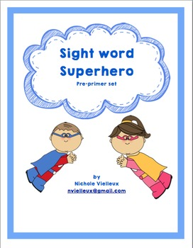 Sight Word Superhero Preprimer