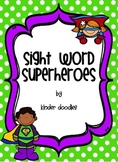 Sight Word Superheroes