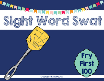 Sight Word Swat Fry First 100 Words