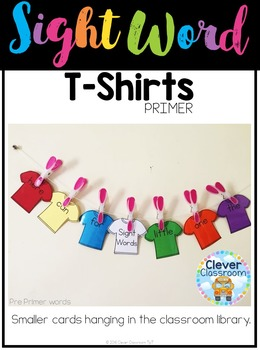 Sight Word T-Shirts Primer