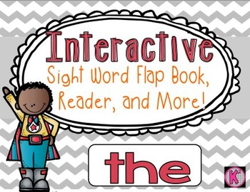 Sight Word: THE - Interactive Flap Book, Reader, and More!
