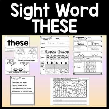 Sight Word THESE {2 Sight Word Books and 4 Worksheets!}