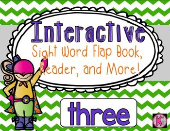 Sight Word: THREE - Interactive Flap Book, Reader, & More!